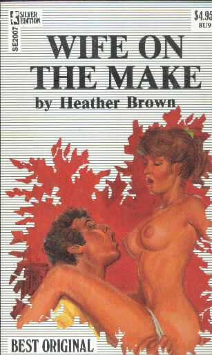 WIFE ON THE MAKE by Heather Brown