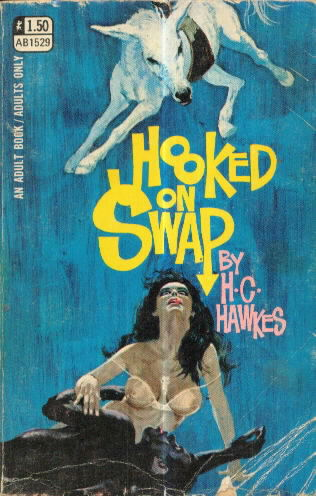 HOOKED ON SWAP by H.C. Hawkes