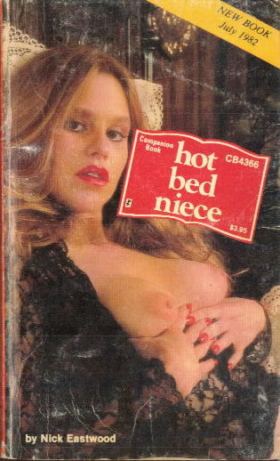 HOT BED NIECE by Nick Eastwood