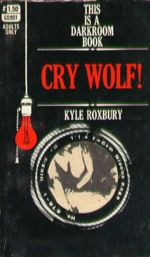 CRY WOLF! by Kyle Roxbury