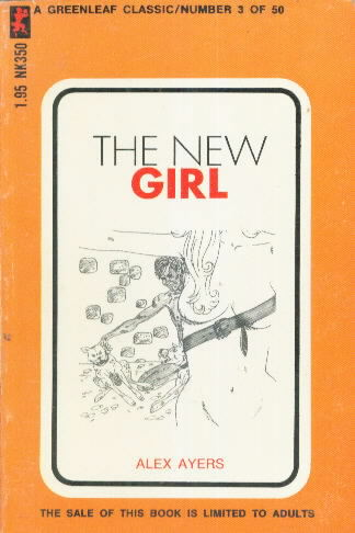 THE NEW GIRL by Alex Ayers