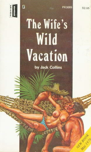THE WIFE'S WILD VACATION  by Jack Collins