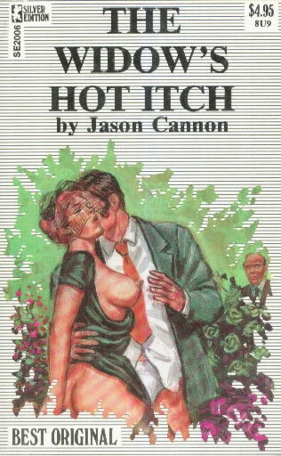THE WIDOW'S HOT ITCH by Jason Cannon