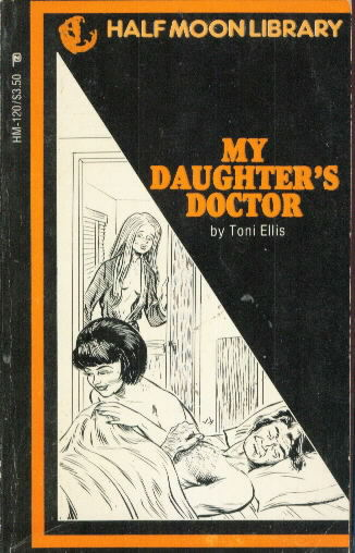 MY DAUGHTER'S DOCTOR by Toni Ellis