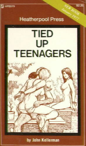 TIED UP TEENAGERS by John Kellerman