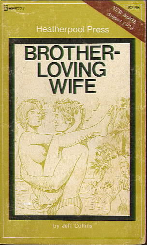 HP6227 BROTHER-LOVING WIFE by Jeff Collins