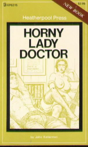 HP 6316 HORNY LADY DOCTOR by John Kellerman