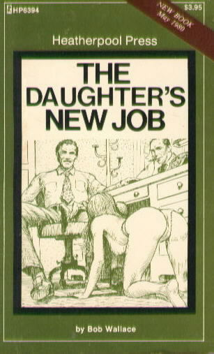 HP 6394 THE DAUGHTER'S NEW JOB by Bob Wallace