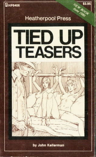 TIED UP TEASERS John Kellerman