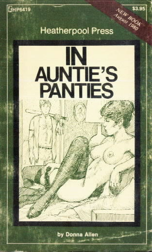 IN AUNTIE'S PANTIES