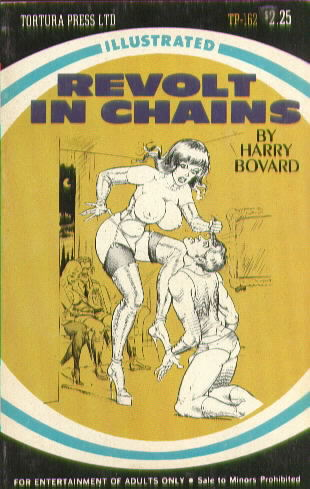 REVOLT IN CHAINS by Harry Bovard