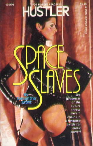 SPACE SLAVES by Samantha Scott