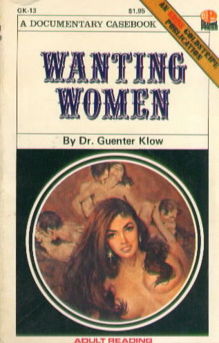 WANTING WOMEN by Dr. Guenter Klow