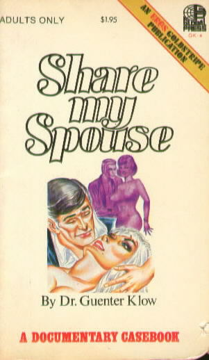 SHARE MY SPOUSE by Dr. Guenter Klow
