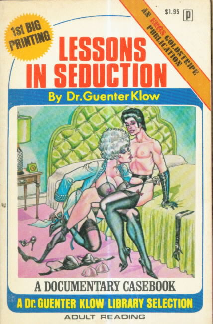 LESSONS IN SEDUCTION by Dr. Guenter Klow (Paul Little)