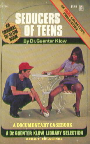 SEDUCERS OF TEENS by Dr. Guenter Klow (Paul Little)