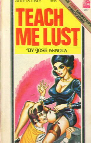 TEACH ME LUST by Jose Lengua (Paul Little)