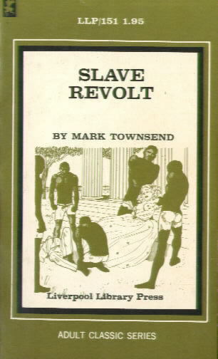 SLAVE REVOLT by Mark Townsend