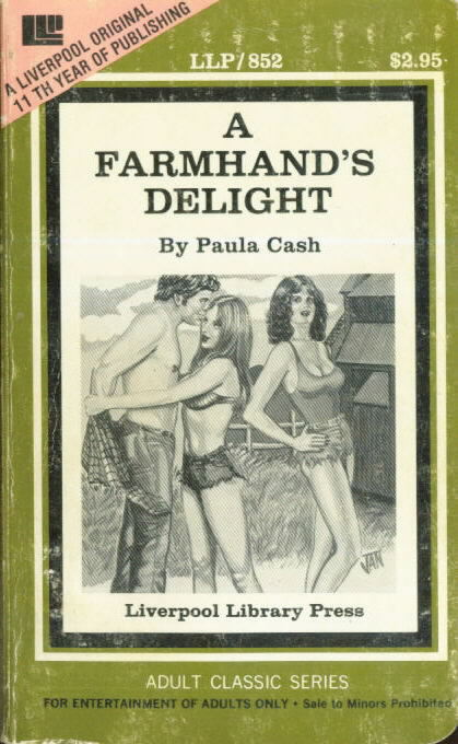 A FARMHAND'S DELIGHT Paula Cash