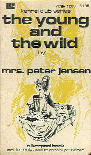 LLP KCS 1203 THE YOUNG AND THE WILD by <I>Mrs.</I> Peter Jensen
