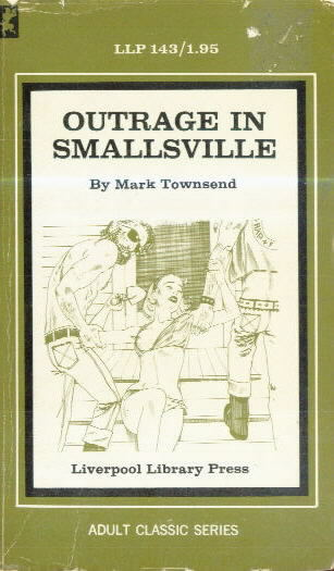 OUTRAGE IN SMALLSVILLE by Mark Townsend