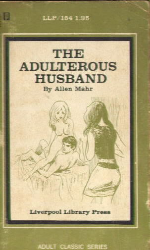 THE ADULTEROUS HUSBAND by Allen Mahr