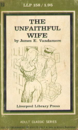 THE UNFAITHFUL WIFE by James Vandanmere