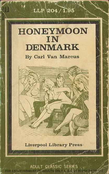 HONEYMOON IN DENMARK by Carl Van Marcus