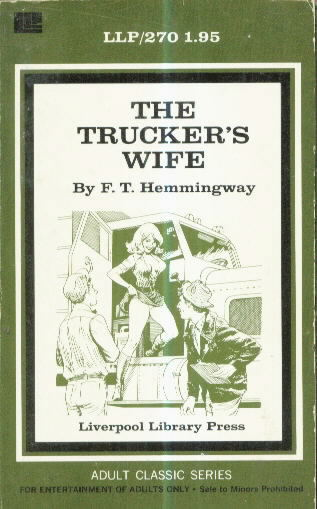 THE TRUCKER'S WIFE by F.T. Hemingway