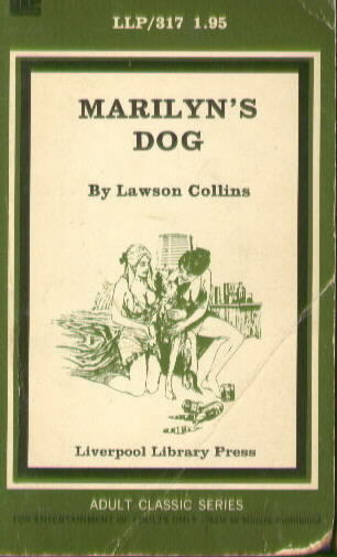 MARILYN'S DOG by Lawson Collins