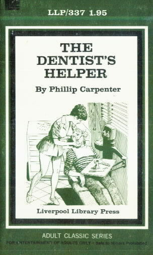 THE DENTIST'S HELPER by Phillip Carpenter