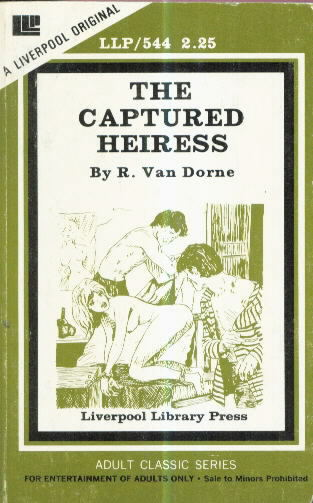 THE CAPTURED HEIRESS by R. Van Dorne