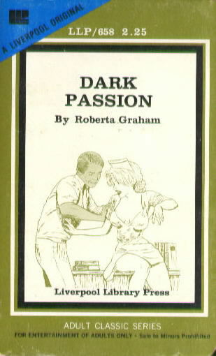 DARK PASSION by Roberta Graham LLP 658