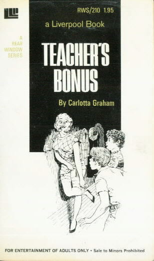TEACHER'S BONUS by Carlotta Graham
