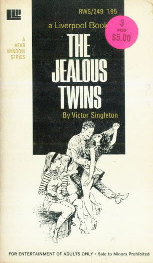 THE JEALOUS TWINS by Victor Singleton