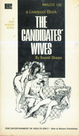 THE CANIDIDATES WIVES by Donald Sharpe