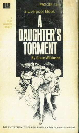 A DAUGHTER'S TORMENT