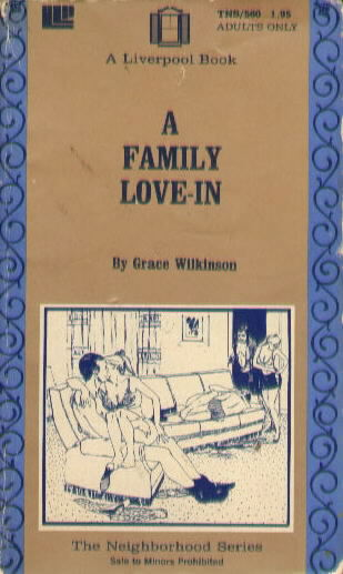A FAMILY LOVE-IN by Grace Wilkinson