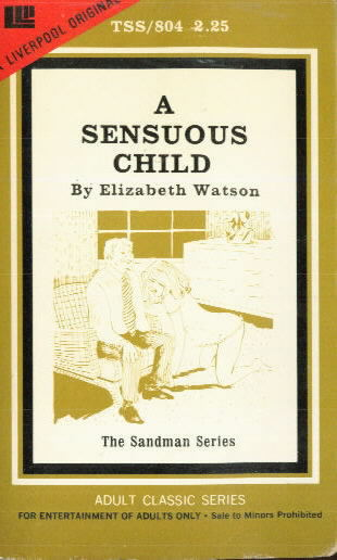 A SENSUOUS CHILD by Elizabeth Watson