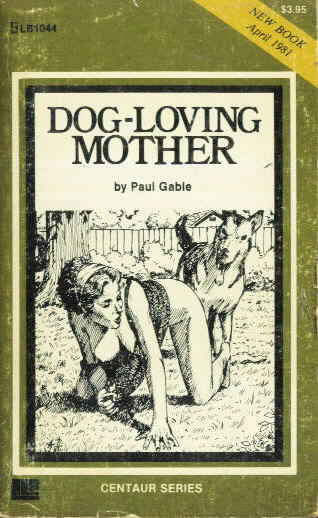 DOG-LOVING MOTHER Paul Gable