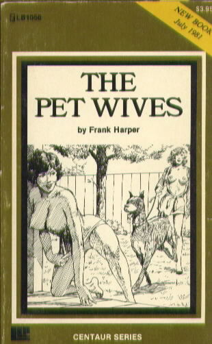 THE PET WIVES by Frank Harper