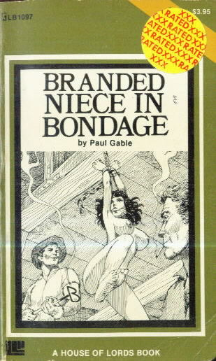 BRANDED NIECE IN BONDAGE by Paul Gable