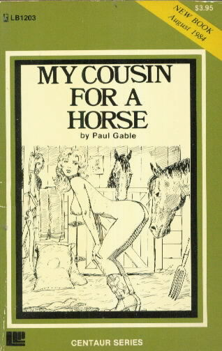 MY COUSIN FOR A HORSE by Paul Gable