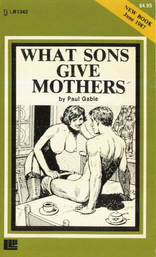 WHAT SONS GIVE MOTHERS