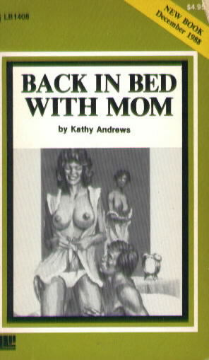 BACK IN BED WITH MOM by Kathy Andrews