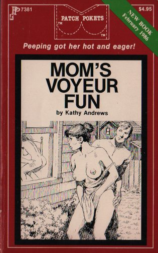 MOM'S VOYEUR FUN by Kathy Andrews