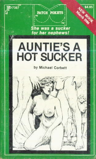 AUNTIE'S A HOT SUCKER by Michael Corbett