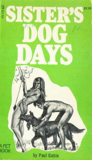 SISTER'S DOG DAYS by Paul Gable