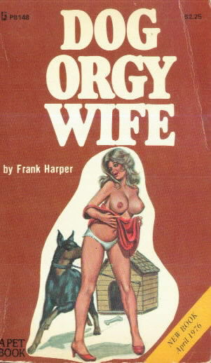 DOG ORGY WIFE by Frank Harper