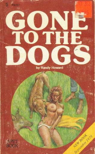 GONE TO THE DOGS by Randy Howard